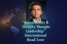 """Launch of """"Survivability & Security Thought Leadership"""" International Road Tour Featuring Best Selling Author & Survivability News Publisher Khaled Fattal."""